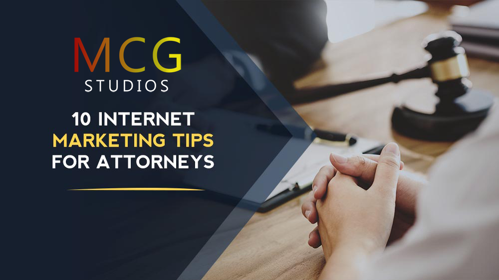 10 Internet Marketing Tips for Attorneys