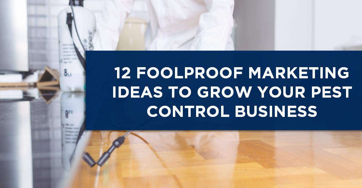 PEST CONTROL MARKETING IDEAS AND STRATEGY GUIDE FOR A DIGITAL WORLD (2019)